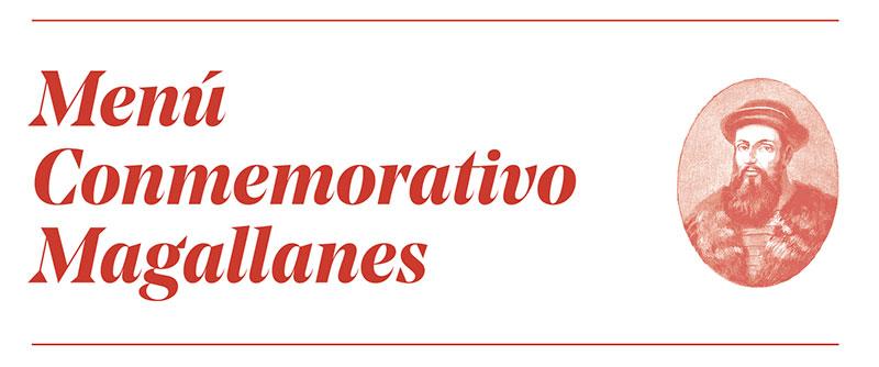Menú Conmemorativo Magallanes. Casa Robles